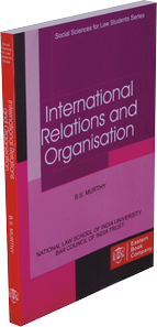 International Relations and Organisation by B.S. Murthy