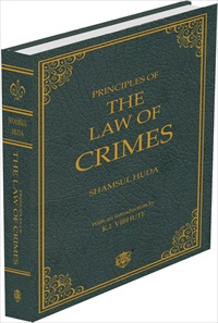 Shamsul Huda Principles of the Law of Crimes With an Introduction by Prof. K.I. Vibhute