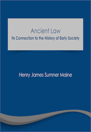 Ancient Law: Its Connection to the History of Early Society (e-book)