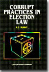 Commentaries on  Corrupt Practices in Election Law