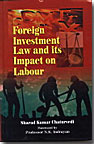 Foreign Investment Law and its Impact on Labour