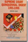Supreme Court Quinquennial Digest, 1991-1995 (in 5 Volumes)