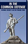 In the Common Defense   National Security Law for Perilous Times