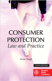 Consumer Protection Law and Practice by Avtar Singh