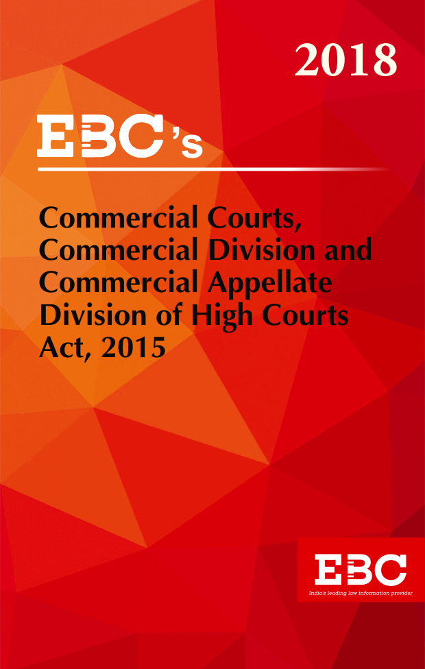 Commercial Courts,Commercial Division and Commercial Appellate Division of High Courts Act, 2015
