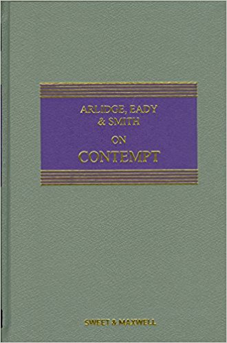 Arlidge, Eady and Smith on Contempt 5th ed