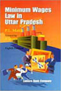 Minimum Wages Law  in Uttar Pradesh by P.L. Malik