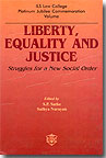 Liberty, Equality and Justice - Struggles for a New Social Order