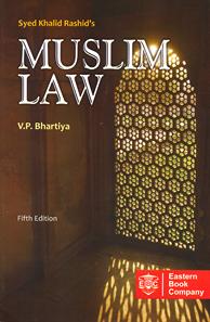 Syed Khalid Rashids Muslim Law by V.P. Bhartiya