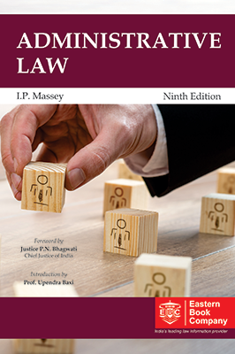 Administrative Law by I P Massey