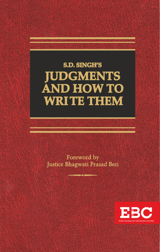S.D. Singh  Judgments and  How to Write Them Revised by R. Prakash