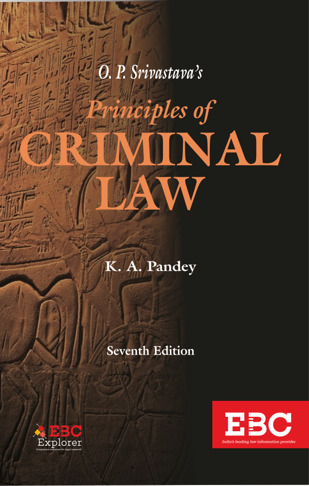 O.P. Srivastava Principles of Criminal Law