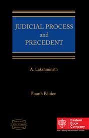 Judicial Process and Precedent by A. Lakshminath