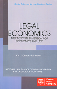 Legal Economics: Interactional Dimensions  of Economics and Law - (Legal Economics) by  K.C. Gopalakrishnan