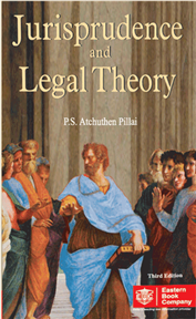 Jurisprudence and Legal Theory by P.S.A. Pillai