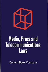 Media, Press and Telecommunications Laws