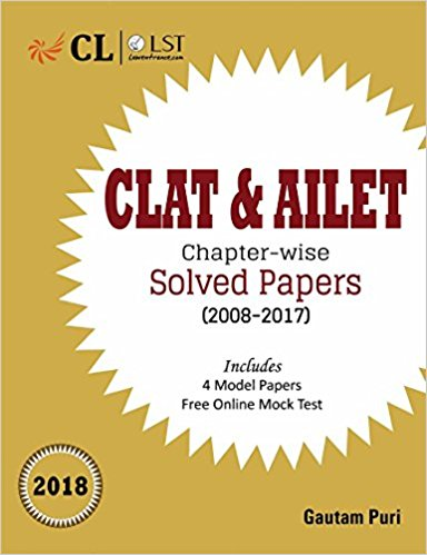 CLAT & AILET Chapter-Wise Solved Papers (2008-2017) - 2018 Paperback - 11 Sep 2017
