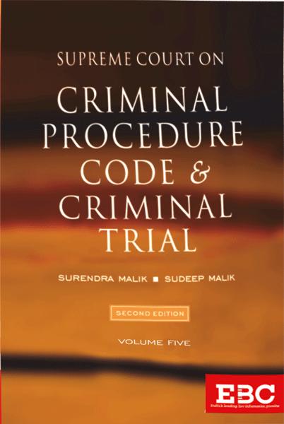 Supreme Court on Criminal Procedure Code and Criminal Trial (volume 5) - [Pre-Publication]