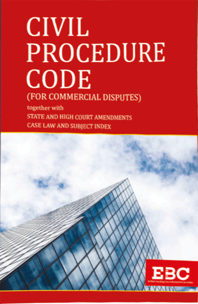 Civil Procedure Code (For Commercial Disputes) together with State and High Court Amendments Case Law and Subject Index