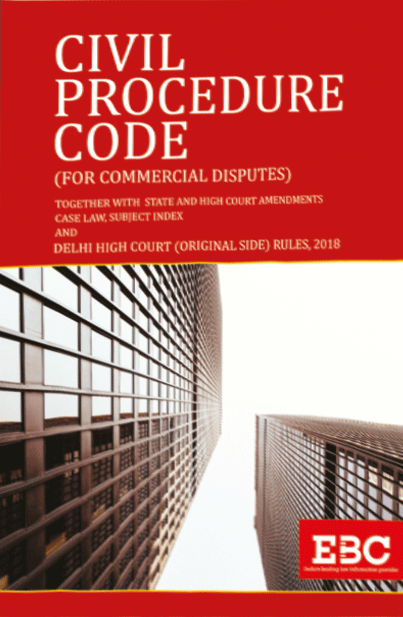 Civil Procedure Code (For Commercial Disputes) together with State and High Court Amendments, Case Law and Subject Index