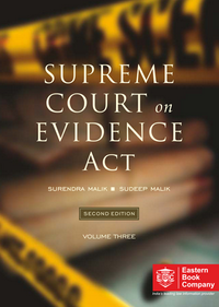 Supreme Court On Evidence Act [In 4 Volumes] - Covers about 65 years of Supreme Court case-law from 1950 to 2018