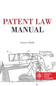 Patent Law Manual by Sumeet Malik