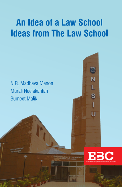 An Idea of a Law School Ideas from The Law School  (On Legal Education, Legal Profession and Access to Justice)