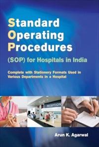 STANDARD OPERATING PROCEDURES (SOP) FOR HOSPITALS IN INDIA