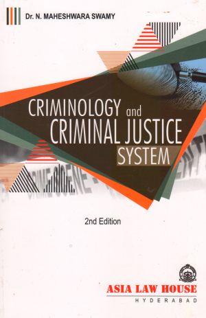 Criminology and Criminal Justice System