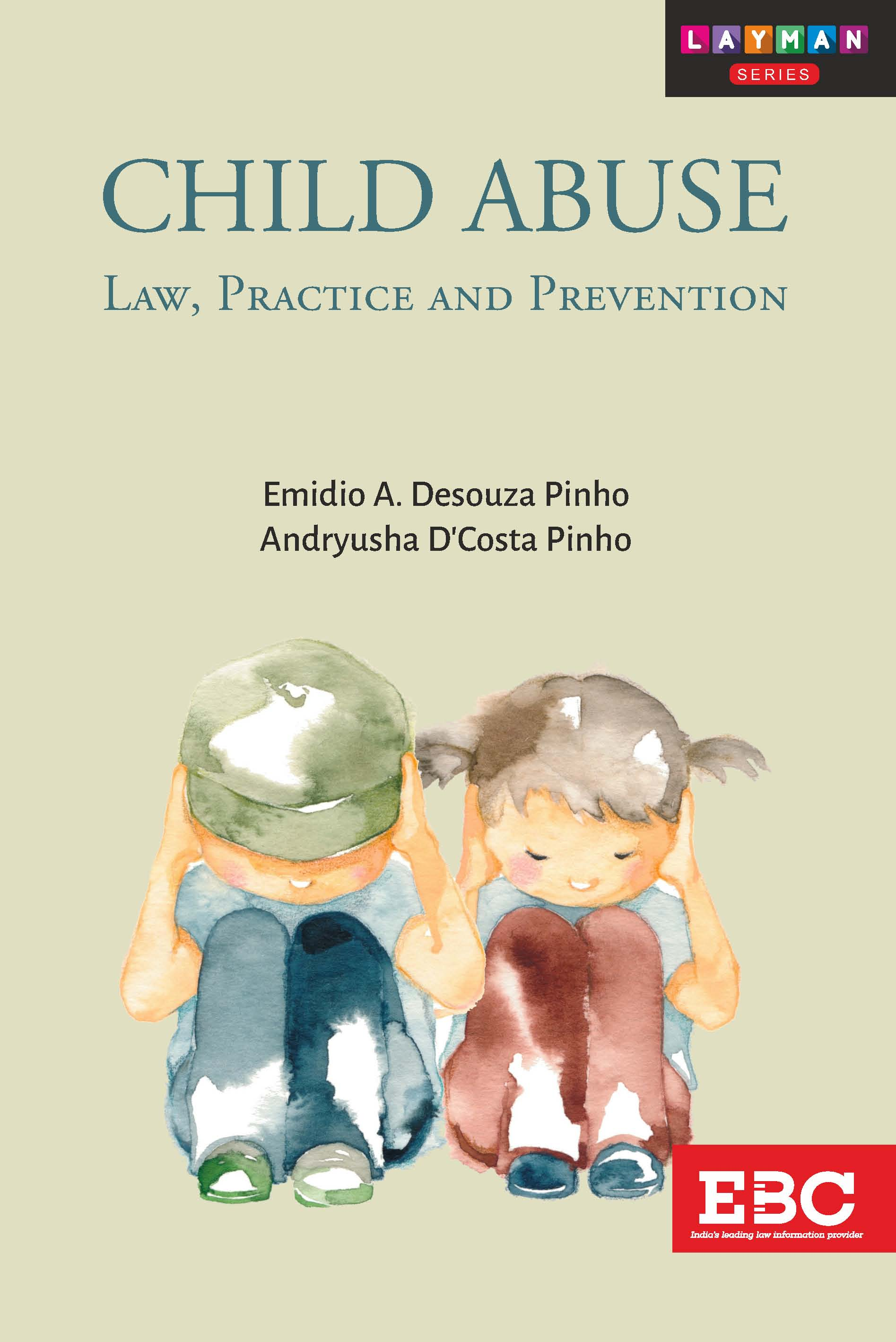 Child Abuse Law Practice and Prevention