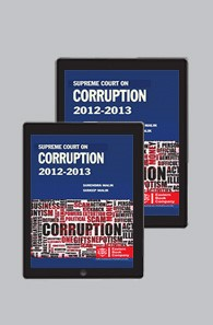 Supreme Court on Corruption (1950 to date) Collection by Surendra Malik and Sudeep Malik ( Pre-Publication)