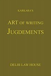 Karkara : Art of Writing Judgments, 4th Edn., R/P