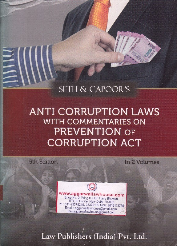 Anti Corruption Laws with Commentaries on Prevention of Corruption Act in 2 Vols.