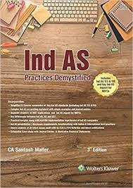Ind AS Practices Demystified - 3E