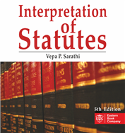 Interpretation of Statutes by Vepa P. Sarathi