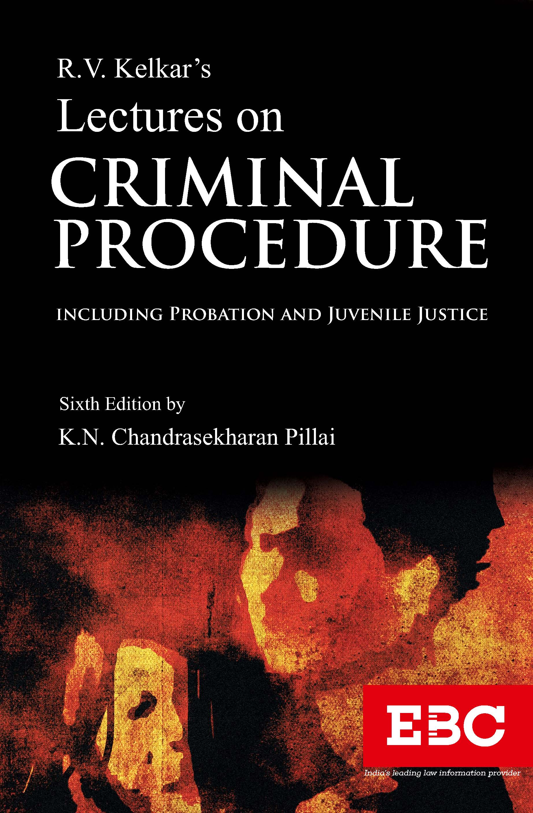 R.V. Kelkar's Lectures on Criminal Procedure Code