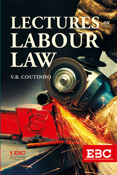 LECTURES ON LABOUR LAW by V.B. COUTINHO