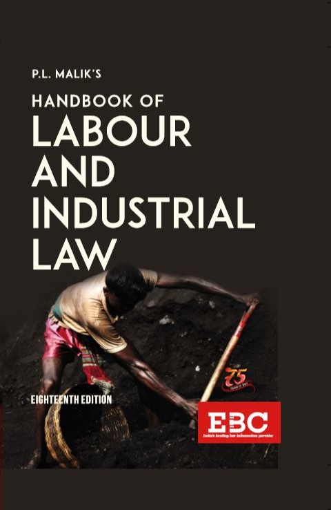 P. L. Malik Handbook of Labour and Industrial Law