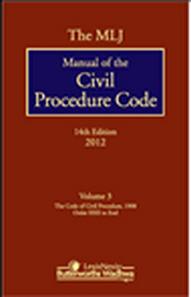 The MLJ Manual of the Civil Procedure Code 14th Edn 3 Vols