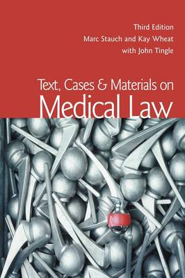 Text, Cases & Materials on Medical Law