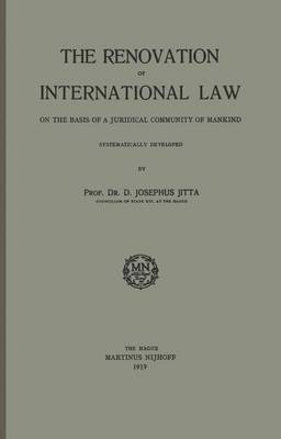 The Renovation of International Law: On the Basis of a Juridical Community of Mankind
