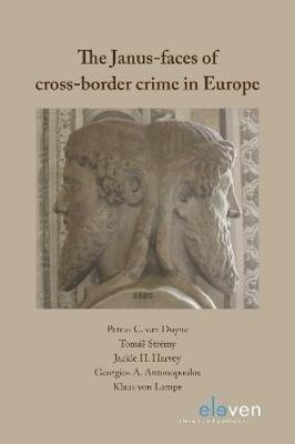 The Janus-faces of cross-border crime in Europe