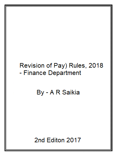 (ROP)- Revision of Pay Rules, 2017 with Revised- Fitment Tables- dated 4th, Aug,18