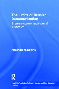 The Limits of Russian Democratisation - Emergency Powers and States of Emergency