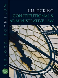 Unlocking Constitutional & Administrative Law - 2nd Edition
