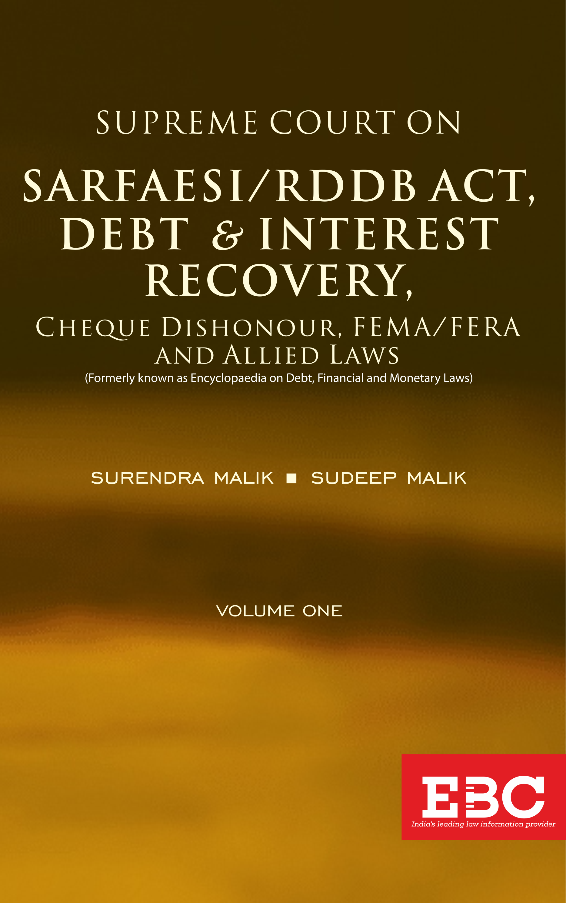 Supreme Court On SARFAESI/RDDB Act, Debt & Interest Recovery,Cheque Dishonour, FEMA/FERA and Allied Laws - In 4 Volumes
