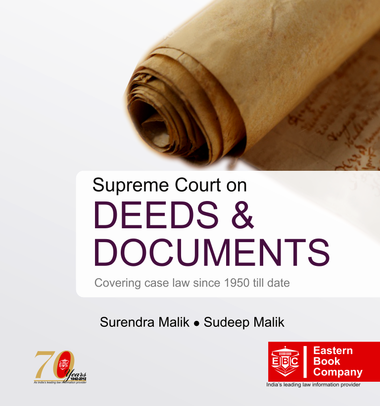 Supreme Court on Deeds and Documents  Covering case law from 1950 till date