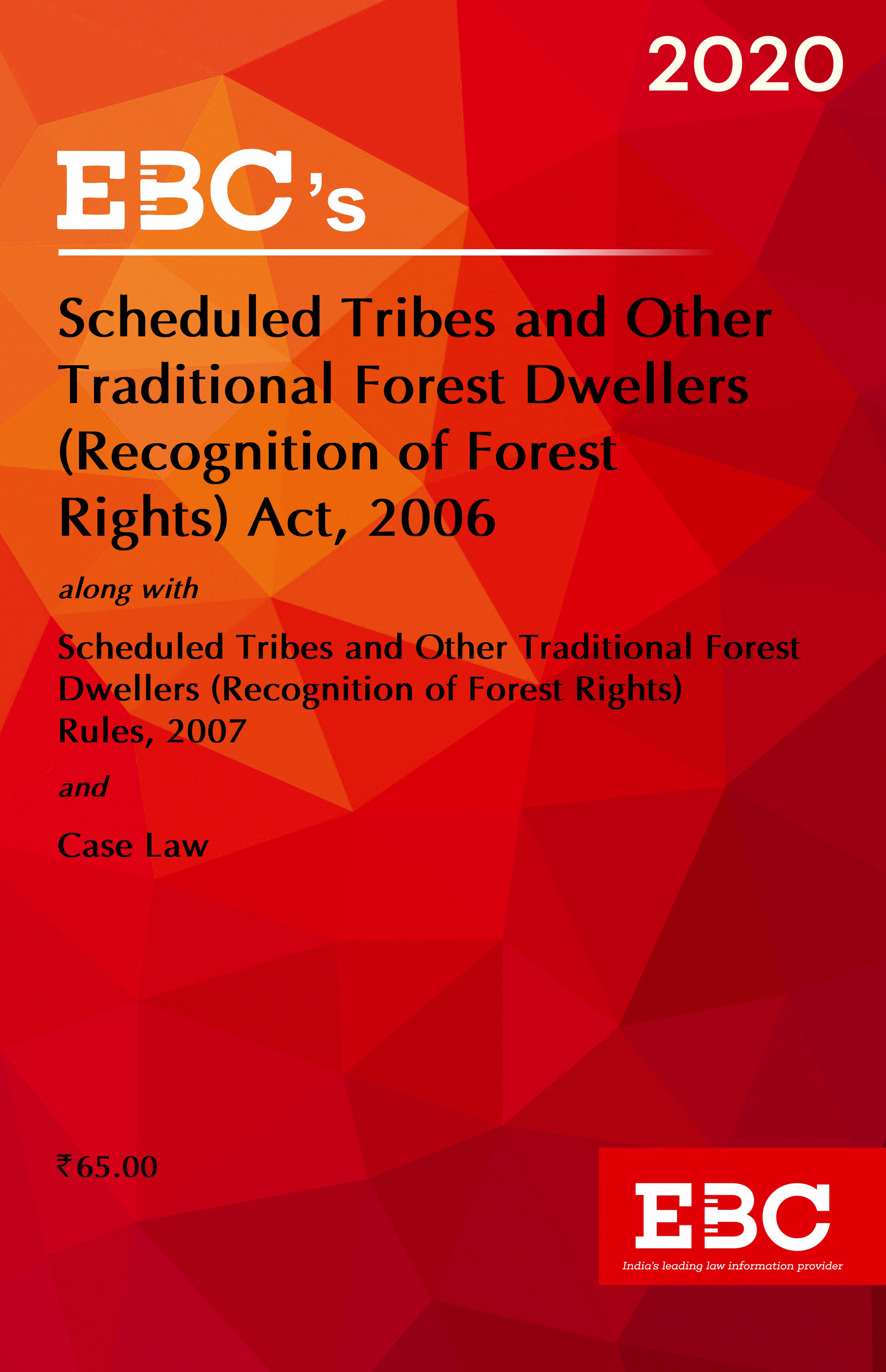 Scheduled Tribes and Other Traditional Forest Dwellers (Recognition of Forest Rights) Act, 2006
