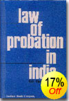Law of Probation in India alongwith Juvenile Justice Act, 1988