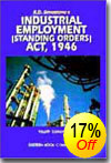 K.D. Srivastava  Commentaries on  Industrial Employment (Standing Orders) Act, 1946 by P.L. Malik